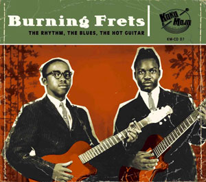 Foto von Burning Frets (The Rhythm, The Blues, The Hot Guitar)