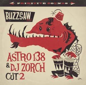 Foto von Buzzsaw Joint - Cut 2/Astro138 & DJ Zorch