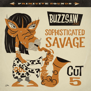 Cover von Buzzsaw Joint - Cut 5/Sophisticated Savage