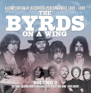 Cover von The Byrds On A Wing Vol. 2: A Compendium Of Historical Performances 1969-1989