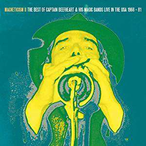 Foto von Magneticism II: The Best Of Captain Beefheart & His Magic Band Live In The USA 1