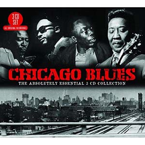 Foto von Chicago Blues: The Absolutely Essential 3-CD Collection