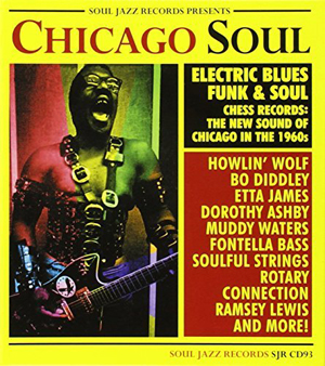 Foto von Chicago Soul: Electric Blues, Funk & Soul - New Sound Of Chicago