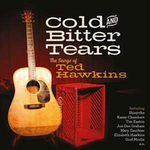 Foto von Cold And Bitter Tears: The Songs Of Ted Hawkins