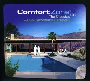 Cover von Comfort Zone 06 - The Classics: Luxury Downtempo Grooves