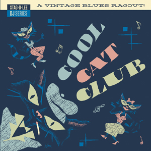 Foto von Cool Cat Club (Stag-O-Lee DJ Set Vol. 3)