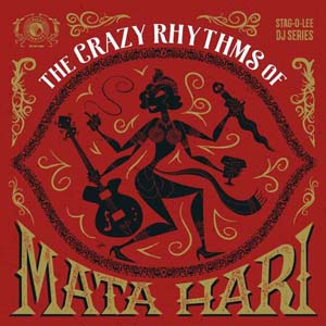 Cover von Crazy Rhythms Of Mata Hari (Stag-O-Lee DJ Set Vol. 1/ltd.)