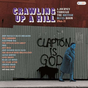 Cover von Crawling Up A Hill: A Journey Through The British Blues Boom 1966-71