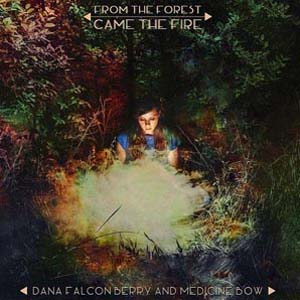 Cover von From The Forest Came The Fire