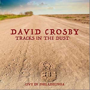 Cover von Tracks In The Dust: Live In Philadelphia