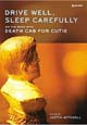 Foto von Drive Well, Sleep Carefully: On The Road