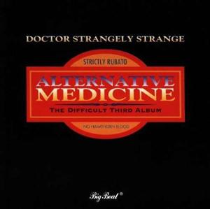 Foto von Alternative Medicine (The Difficult Third Album)
