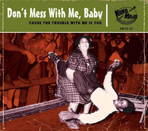Foto von Don't Mess With Me, Baby ('Cause The Trouble With Me Is You)