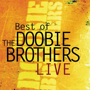 Foto von Best Of The Doobie Brothers Live