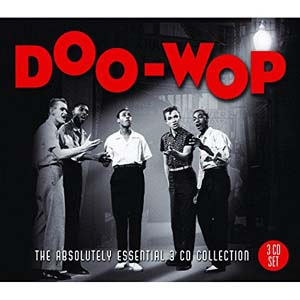 Foto von Doo-Wop: The Absolutely Essential 3-CD Collection