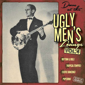 Foto von Down At The Ugly Men's Lounge Vol. 4