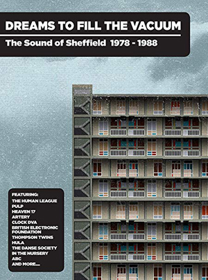 Cover von Dreams To Fill The Vacuum: The Sound Of Sheffield 1978-1988