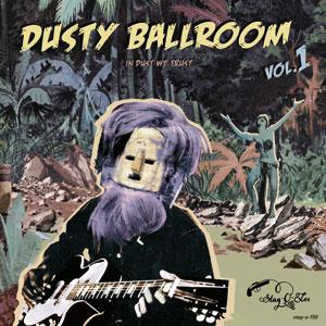 Cover von Dusty Ballroom Vol. 1: In Dust We Trust