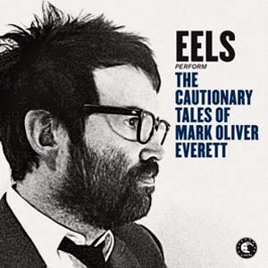 Cover von The Cautionary Tales Of Mark Oliver Everett