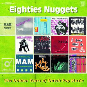 Cover von Golden Years Of Dutch Pop: Eighties Nuggets
