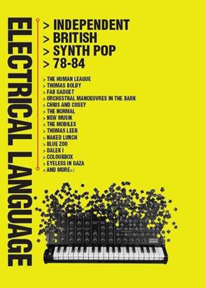 Foto von Electrical Language: Independent British Synth Pop 78-84