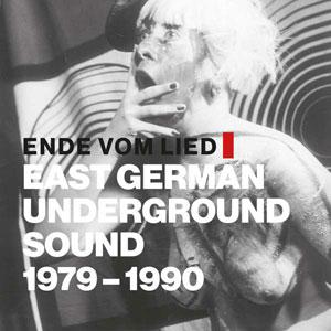 Foto von Ende Vom Lied: East German Underground Sound 1979-1990