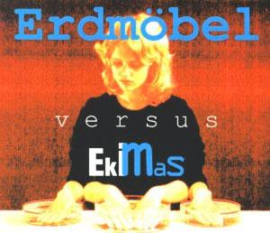Foto von Erdmöbel vs. Ekimas