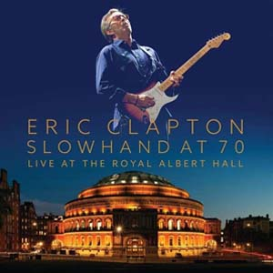 Cover von Slowhand At 70/Live At The Royal Albert Hall (+DVD)