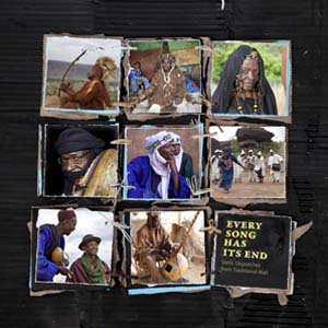 Foto von Every Song Has Its End: Sonic Dispatches From Traditional Mali (Hidden Musics.2)