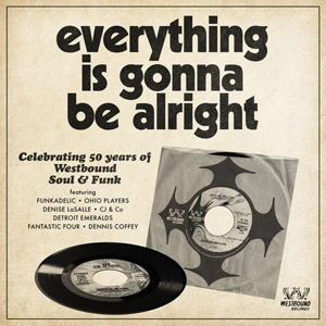 Cover von Everything Is Gonna Be Alright: 50 Years Of Westbound