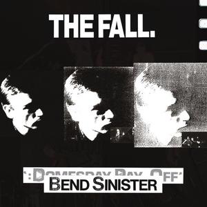 Foto von Bend Sinister: The Domesday Pay-Off (rem.& exp.)