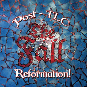 Foto von Reformation Post - TLC (DeLuxe Edition)