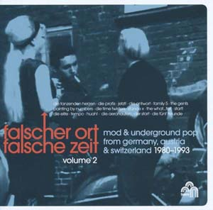 Foto von Falscher Ort, Falsche Zeit 2: Mod & Underground Pop From  Germany, Austria & Swi