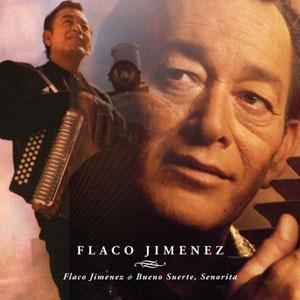 Foto von Flaco Jimenez/Bueno Suerte, Senorita