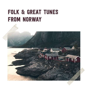 Cover von Folk And Great Tunes From Norway