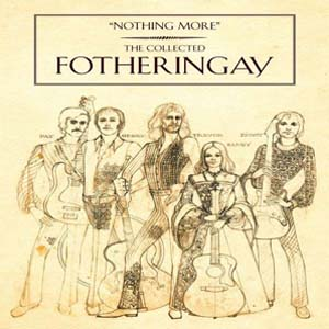 Foto von Nothing More: The Collected Fotheringay