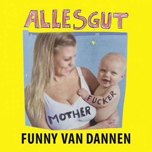 Cover von Alles Gut Motherfucker