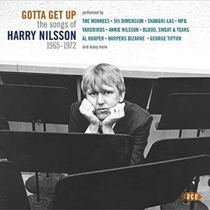 Foto von Gotta Get Up: The Songs Of Harry Nilsson (1965-1972)