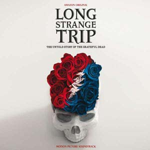 Cover von Long Strange Trip: The Untold Story Of The Grateful Dead (O.S.T.)