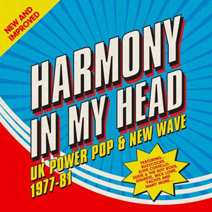 Foto von Harmony In My Head: UK Power Pop & New Wave