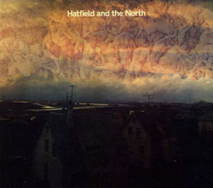 Cover von Hatfield And The North (rem.& exp.)