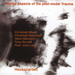 Cover von Twelve Aspects Of The Post-Modal Trauma