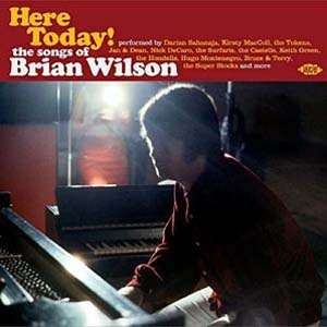 Foto von Here Today! The Songs Of Brian Wilson