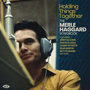 Cover von Holding Things Together: The Merle Haggard Songbook