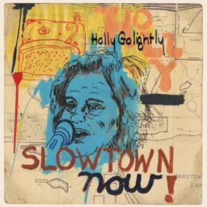 Foto von Slowtown Now!