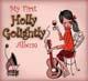 Foto von My First Holly Golightly Album