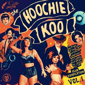 Foto von The Hoochie Koo Vol. 1