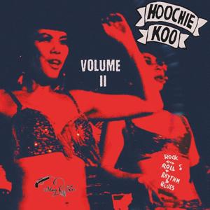 Foto von The Hoochie Koo Vol. 2