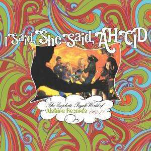 Cover von I Said, She Said, Ah Cid: The Exploito Psych World Of Alshire Records 1967-71