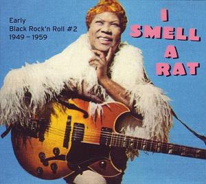 Foto von I Smell A Rat - Early Black Rock'n'Roll 1949-1959